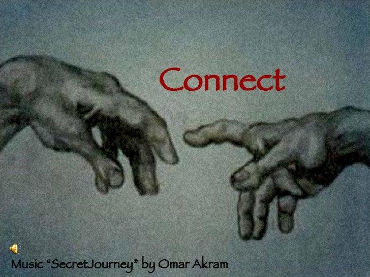 "Connect Music ""SecretJourney"" by Omar Akram"