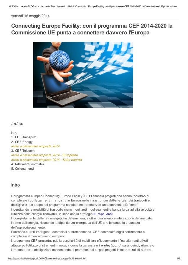 16/5/2014 AgevoBLOG - La piazza dei finanziamenti pubblici: Connecting Europe Facility: con il programma CEF 2014-2020 la ...