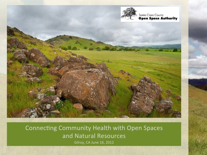 Connec&ng	  Community	  Health	  with	  Open	  Spaces	  	                and	  Natural	  Resources	                       ...