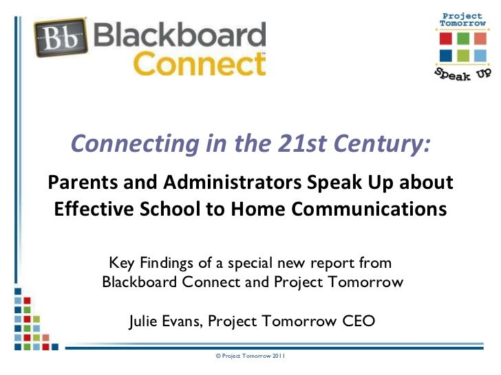 Connecting in the 21st Century: Parents and Administrators Speak Up about Effective School to Home Communications Key Find...