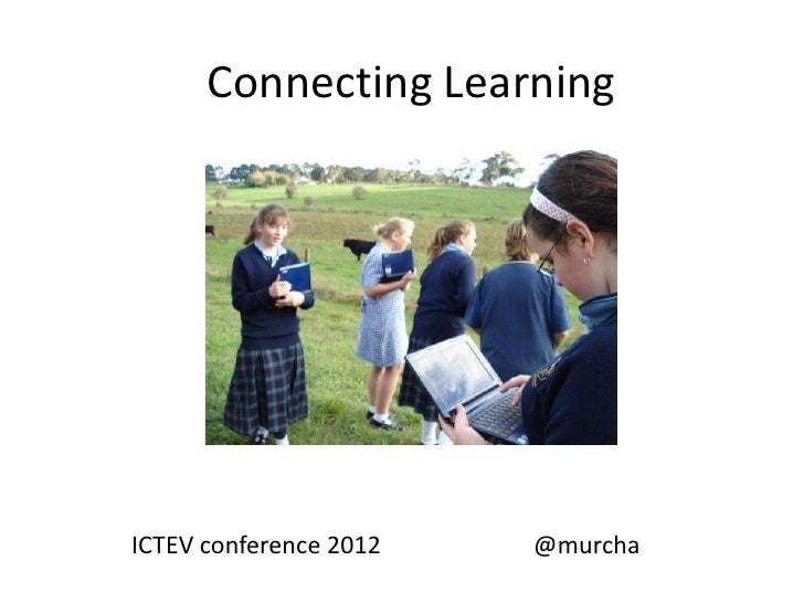 Connecting LearningICTEV conference 2012   @murcha