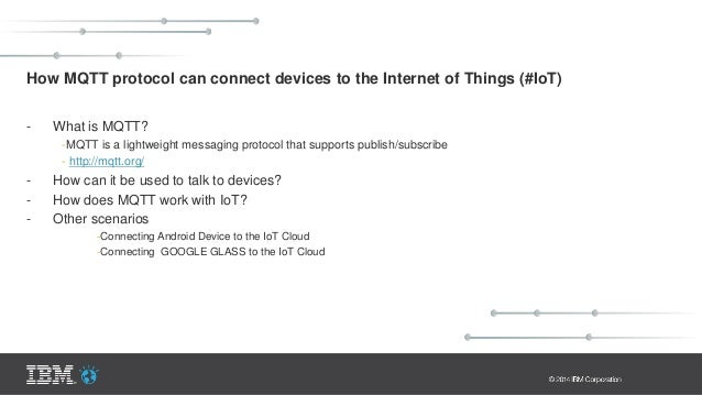 How MQTT protocol can connect devices to the Internet of Things (#IoT) - What is MQTT? -MQTT is a lightweight messaging pr...