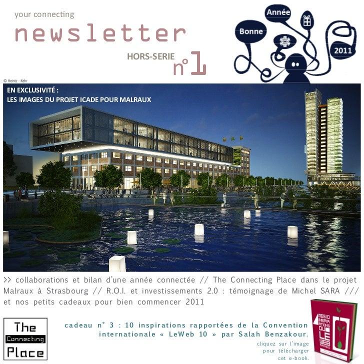 your connecting  newsletter           n°1                                    HORS-SERIEEN EXCLUSIVITÉ :LES IMAGES DU PROJE...