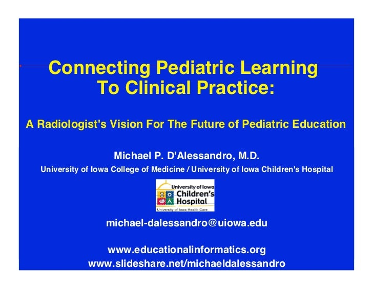 """Connecting Pediatric Learning         To Clinical Practice:                                                           """"A..."""