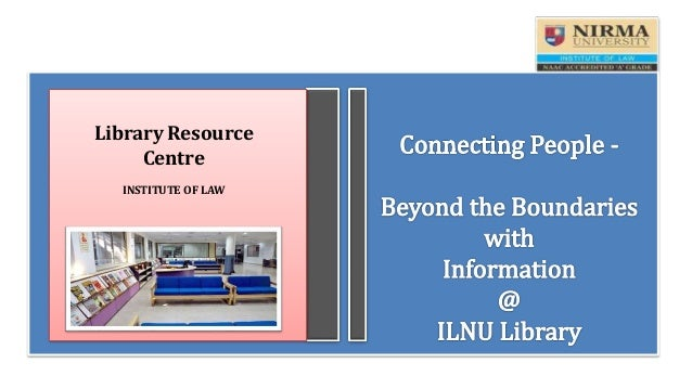 Library Resource Centre INSTITUTE OF LAW