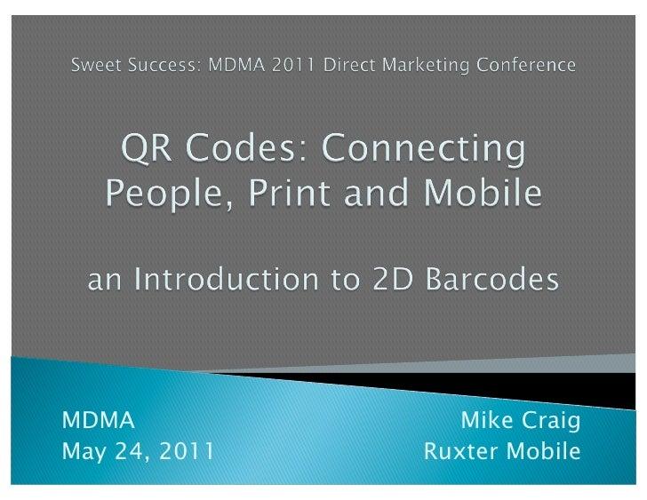 MDMA              Mike CraigMay 24, 2011   Ruxter Mobile