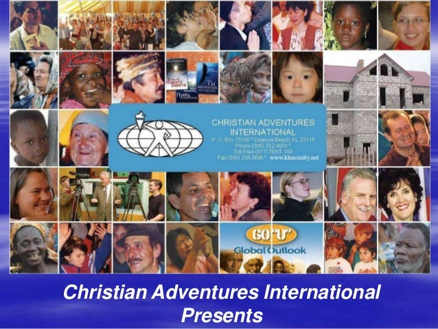 Christian Adventures International            Presents