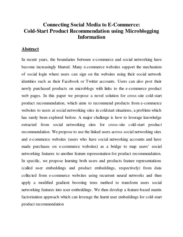 Connecting Social Media to E-Commerce: Cold-Start Product Recommendation using Microblogging Information Abstract In recen...