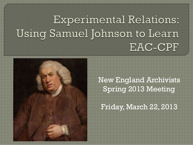 New England Archivists Spring 2013 Meeting  Friday, March 22, 2013