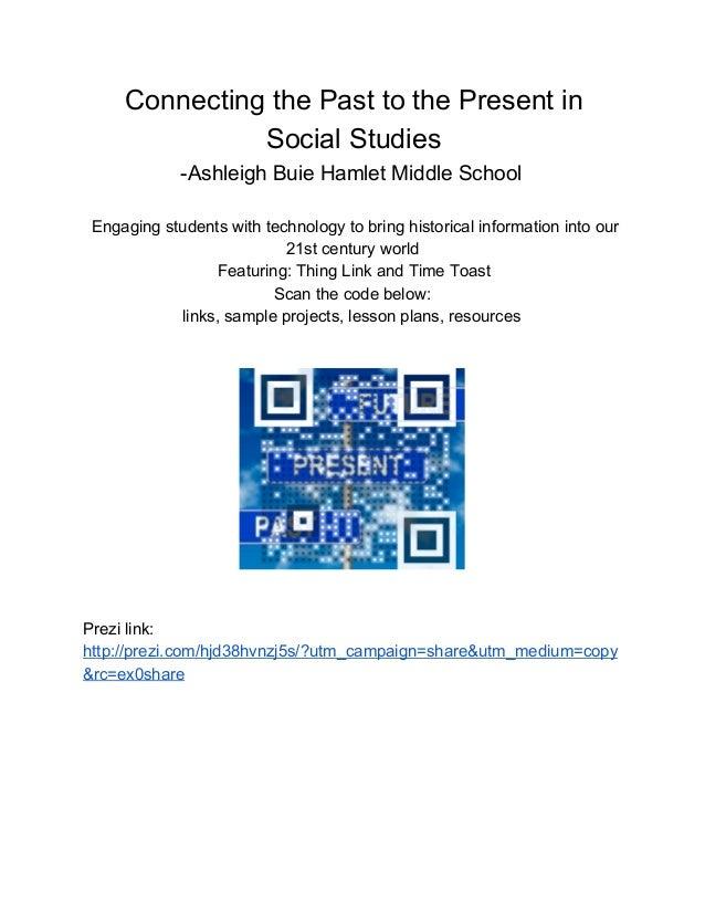 ConnectingthePasttothePresentin SocialStudies AshleighBuieHamletMiddleSchool Engagingstudentswithtechnology...