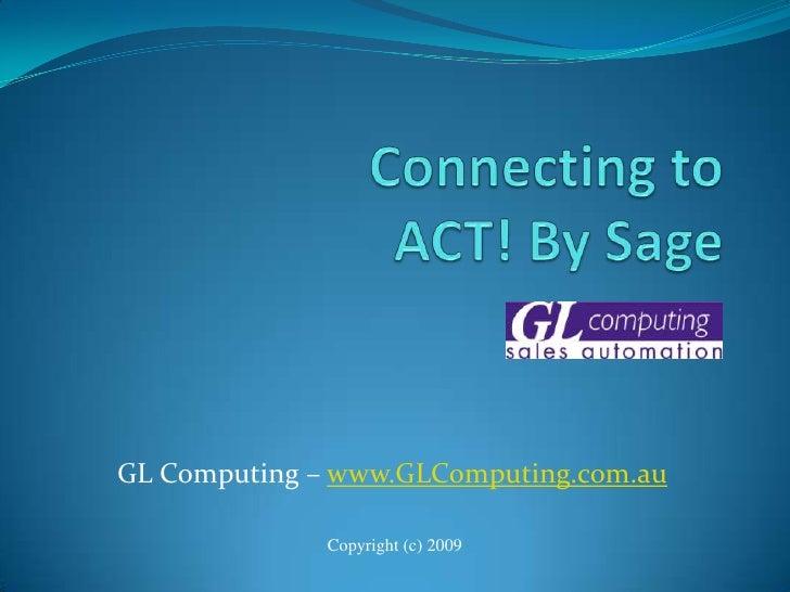 GL Computing – www.GLComputing.com.au                Copyright (c) 2009