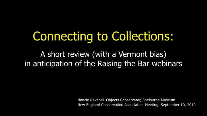 Connecting to Collections: a review with a Vermont bias