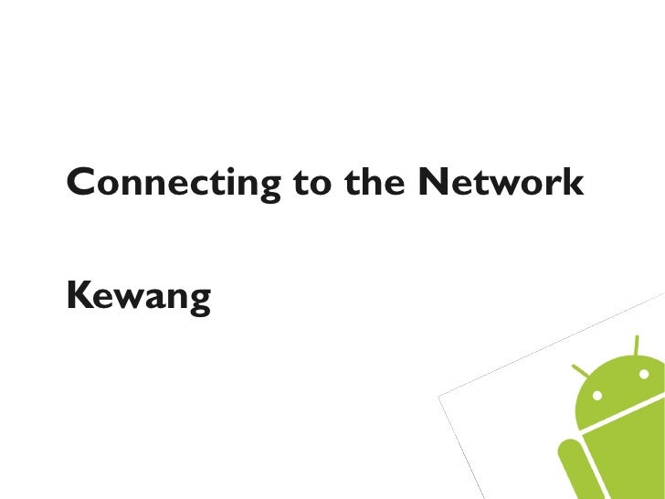 Connecting to the NetworkKewang