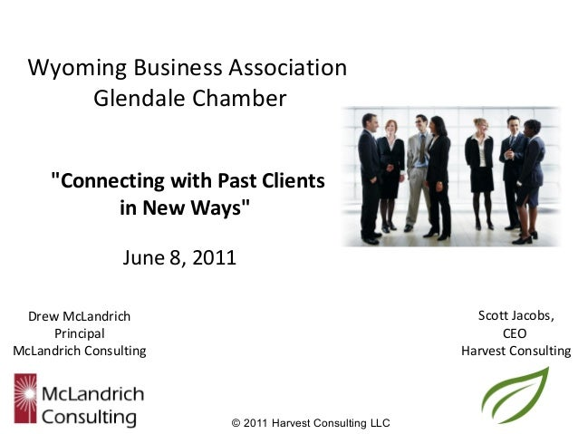 """Wyoming Business Association      Glendale Chamber     """"Connecting with Past Clients           in New Ways""""               ..."""