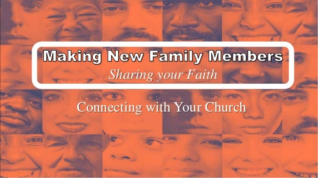 Sharing your Faith Connecting with Your Church