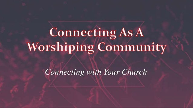 Connecting with Your Church