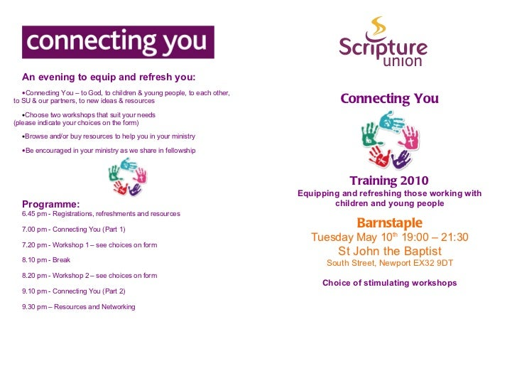 An evening to equip and refresh you:   •Connecting You – to God, to children & young people, to each other,to SU & our par...