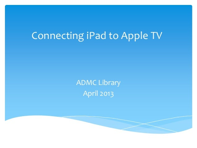how to connect apple tv to ipad