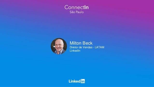 Milton Beck Diretor de Vendas - LATAM LinkedIn