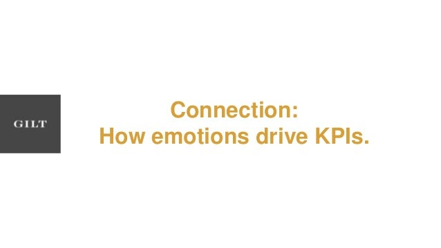Connection: How emotions drive KPIs.