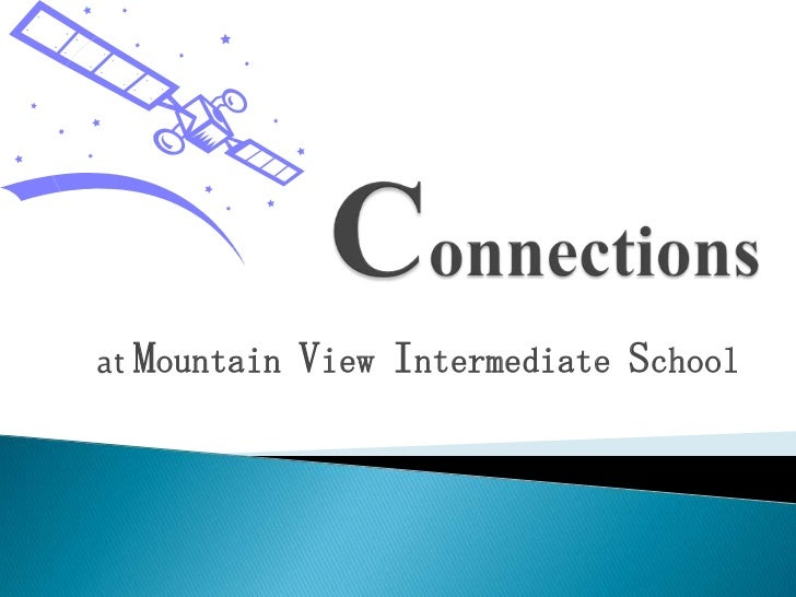 Connections<br />at Mountain View Intermediate School<br />