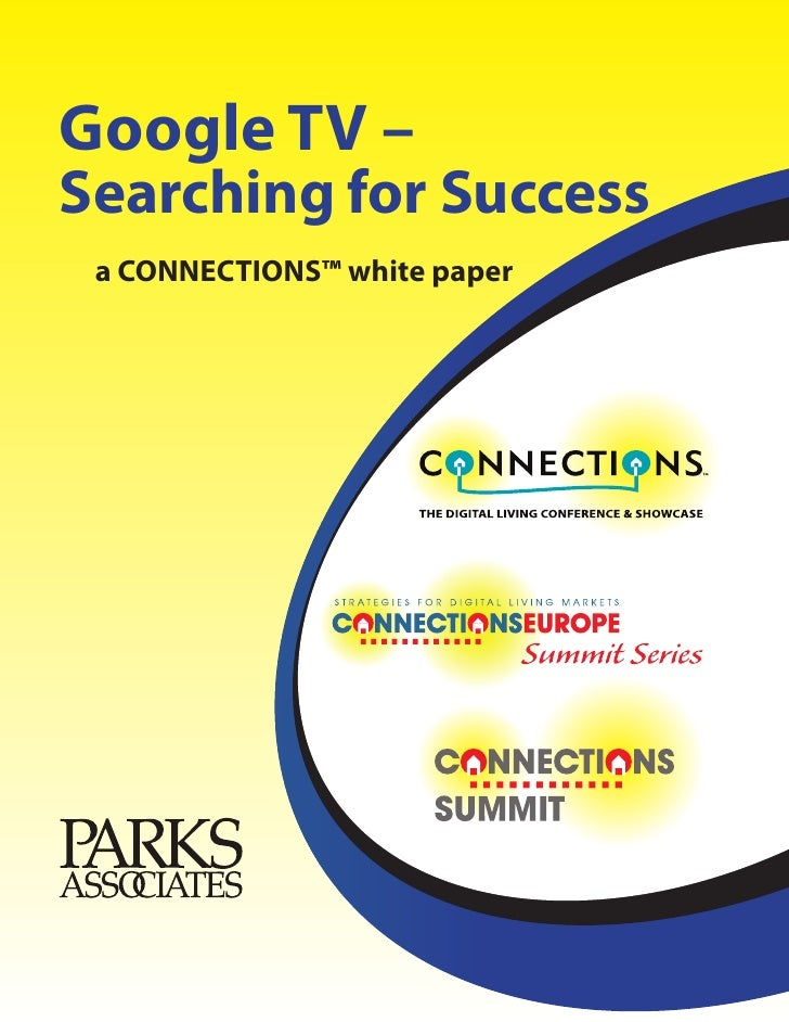 Google TV – Searching for Success  a CONNECTIONS™ white paper