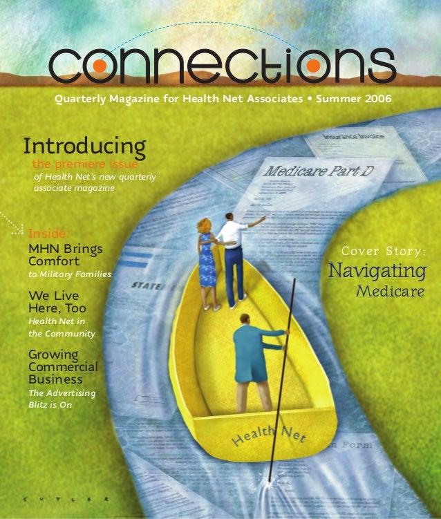 Quarterly Magazine for Health Net Associates • Summer 2006Introducingthe premiere issue of Health Net's new quarterly asso...