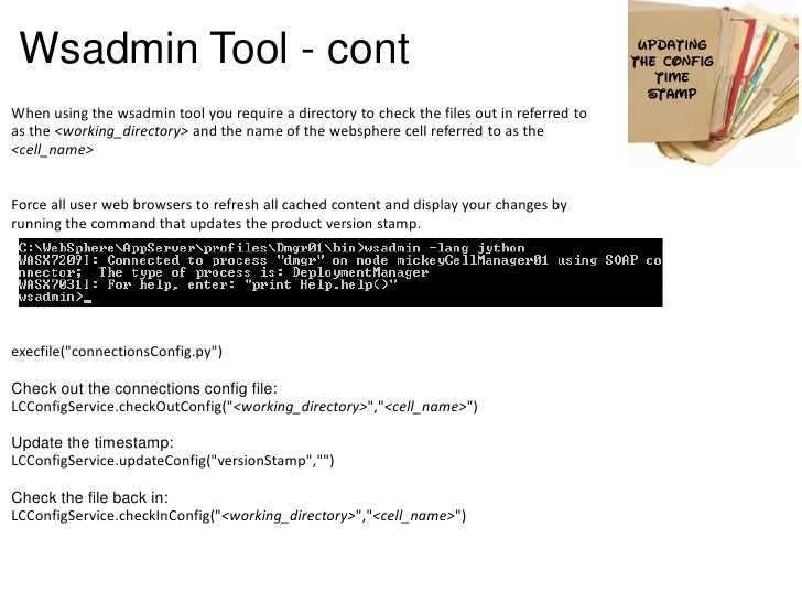 Wsadmin Tool - contWhen using the wsadmin tool you require a directory to check the files out in referred toas the <workin...
