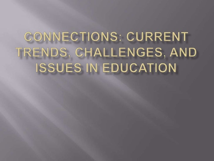 Below are my 5 connections starting with the              most influential to the least:1.   No Child Left Behind2.   Diff...