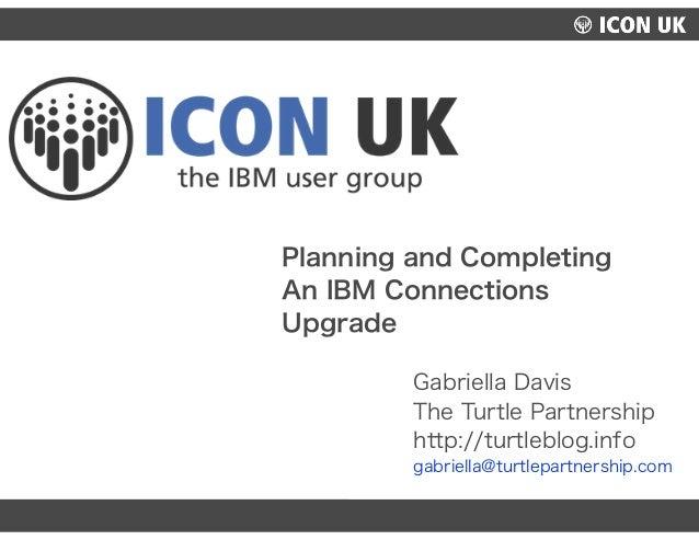 UKLUG 2012 – Cardiff, Wales Gabriella Davis The Turtle Partnership http://turtleblog.info gabriella@turtlepartnership.com ...