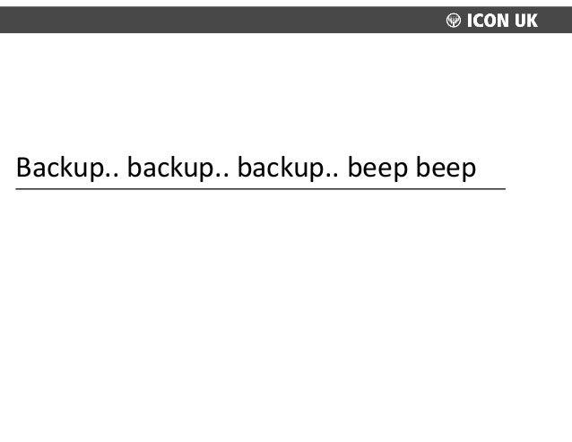 Backup..  backup..  backup..  beep  beep