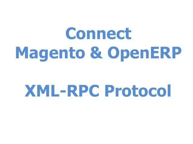 ConnectMagento & OpenERPXML-RPC Protocol