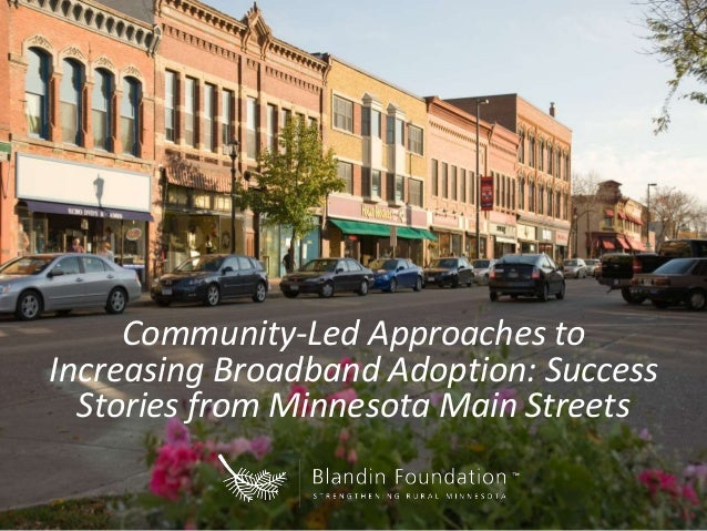 Community-Led Approaches to Increasing Broadband Adoption: Success Stories from Minnesota Main Streets