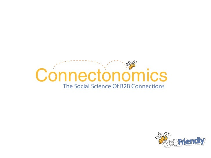 Connectonomics  The Social Science Of B2B Connections