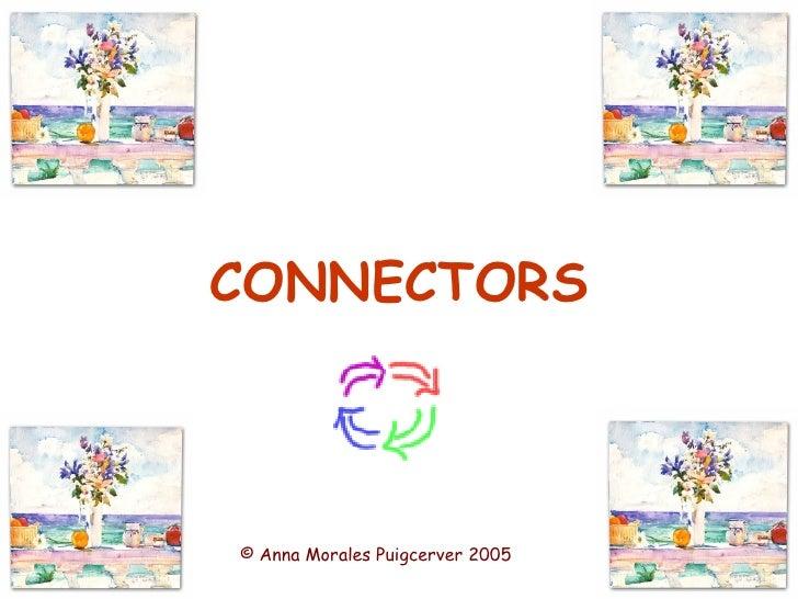 CONNECTORS © Anna Morales Puigcerver 2005