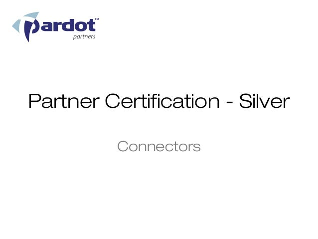 Partner Certification - Silver          Connectors
