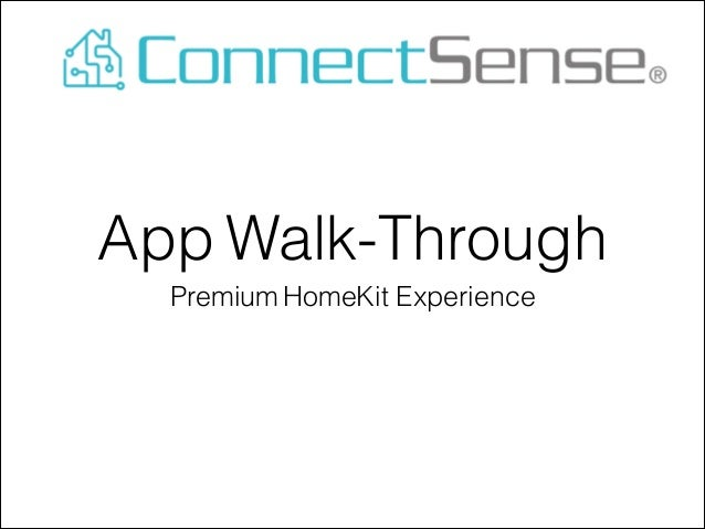 App Walk-Through Premium HomeKit Experience