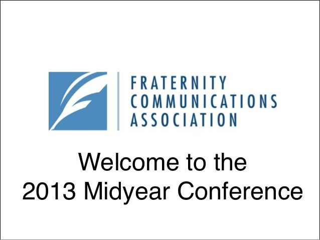 Welcome to the 2013 Midyear Conference