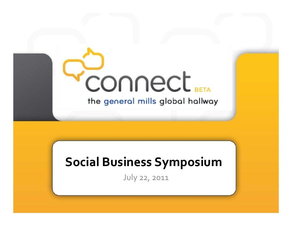 Social Business Symposium         July 22, 2011
