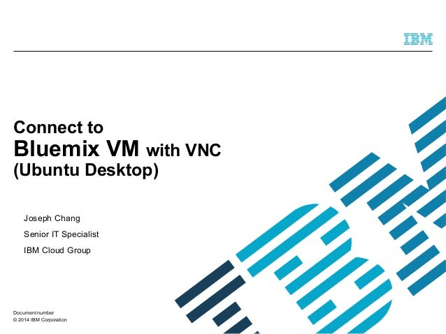 Connect to blumix vm with vnc