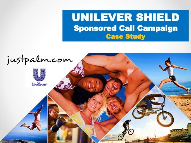 UNILEVER SHIELD  Sponsored Call Campaign  Case Study