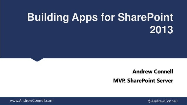 Building Apps for SharePoint                               2013                               Andrew Connell              ...