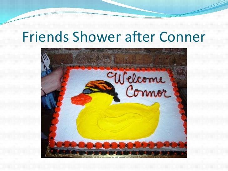 Friends Shower after Conner<br />