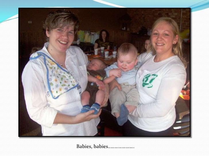 Babies, babies…………………<br />