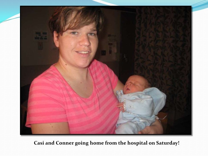 Casi and Conner going home from the hospital on Saturday!<br />