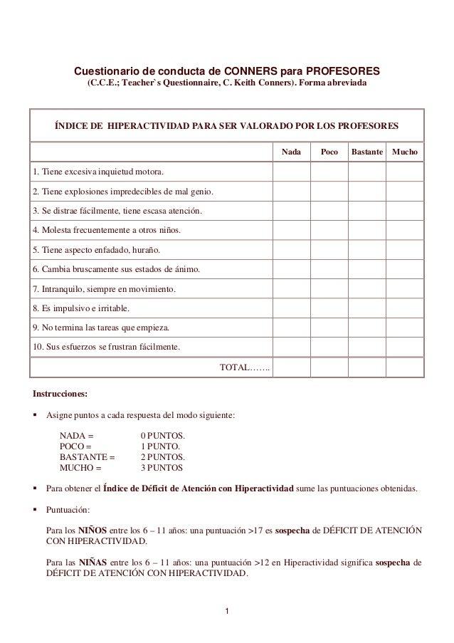 Cuestionario de conducta de CONNERS para PROFESORES               (C.C.E.; Teacher`s Questionnaire, C. Keith Conners). For...