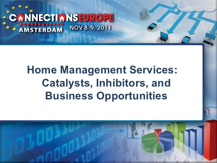 Home Management Services:  Catalysts, Inhibitors, and  Business Opportunities
