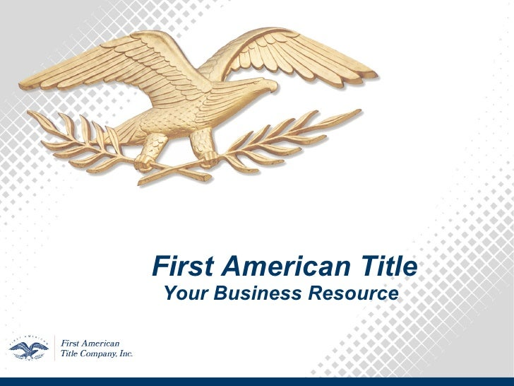 First American Title Your Business Resource