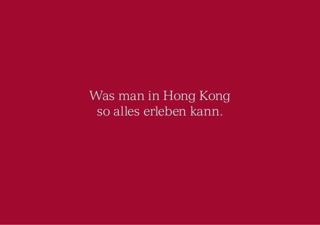 Was man in Hong Kong  so alles erleben kann.