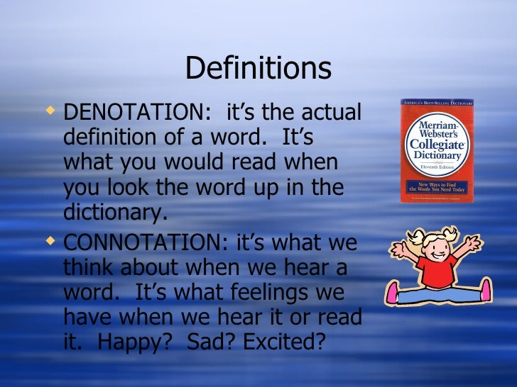 Connotation Denotation